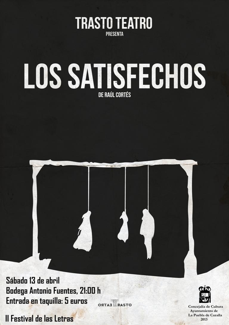 Cartel de teatro los satisfechos2